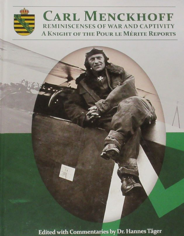 Carl Menckhoff - Reminiscences of War and Captivity, edited by Dr Hannes Tager
